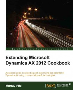 [eBook]Extending Microsoft Dynamics AX 2012 Cookbook 发布
