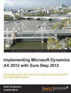 [eBook]PACKT.IMPLEMENTING.MICROSOFT.DYNAMICS.AX.2012.WITH.SURE.STEP.2012.2013.RETAIL.EBOOK-kE 0Day电子书发布