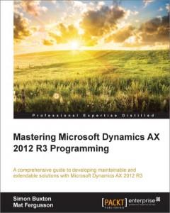 [eBook]Mastering Microsoft Dynamics AX 2012 R3 Programming 电子书发布
