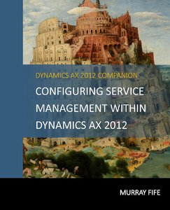 [eBook]Configuring Service Management within Dynamics AX 2012 电子书发布