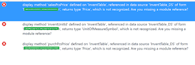 错误:在'InventTable'上定义的显示方法'salesPcsPrice',在数据源中引用***** / Error: display method 'salesPcsPrice' defined on 'InventTable', referenced in data source *****